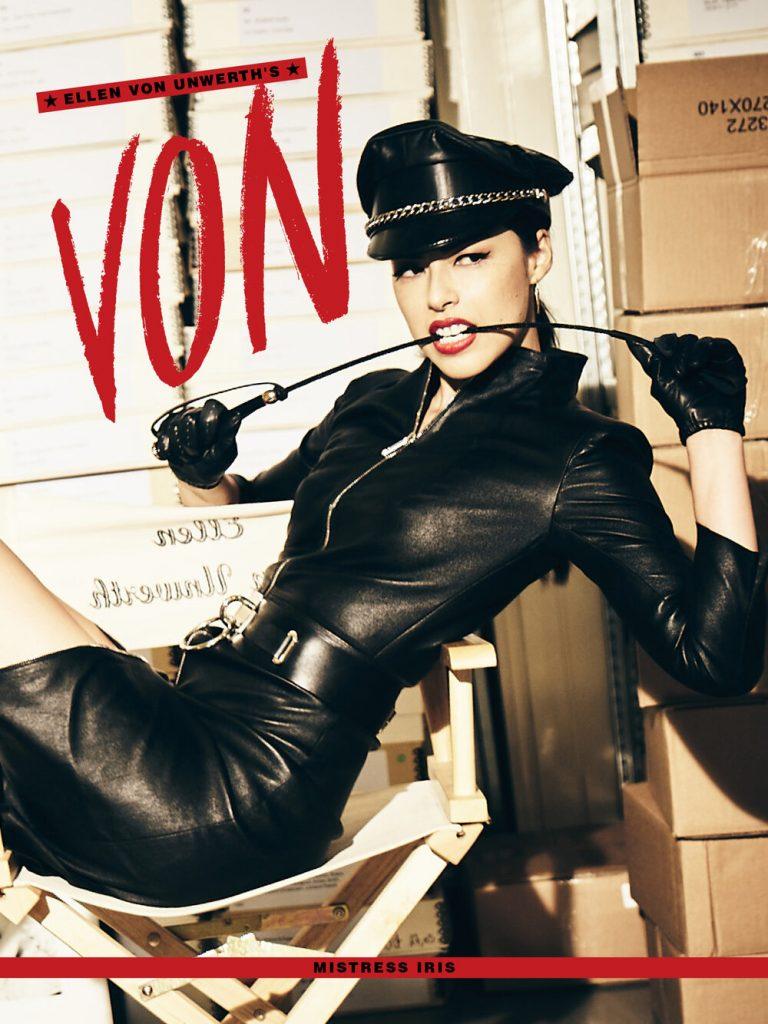 Mistress Iris featured on the cover of VON Magazine by Ellen Von Unwerth